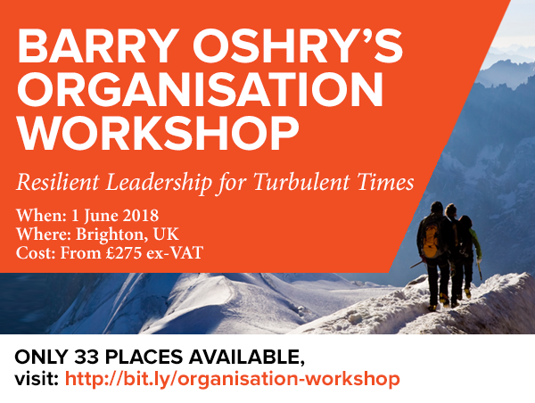 Barry Oshry S Organisation Workshop By Future Considerations Future Considerations