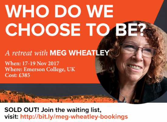 Join the waiting list: Meg Wheatley Retreat